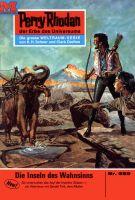 Perry Rhodan 559: Die Insel des Wahnsinns (Heftroman)