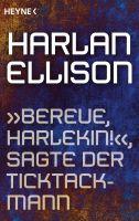 """""""Bereue, Harlekin!"""", sagte der Ticktackmann"""