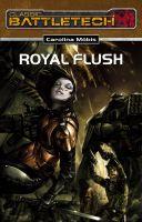 BattleTech 18: Royal Flush