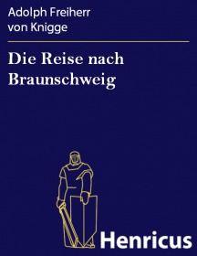 Die Reise nach Braunschweig