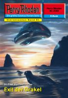 Perry Rhodan 2280: Exil der Orakel (Heftroman)