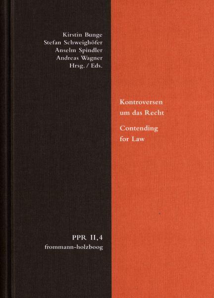 Kontroversen um das Recht. Contending for Law