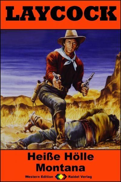 Laycock Western 248: Heiße Hölle Montana