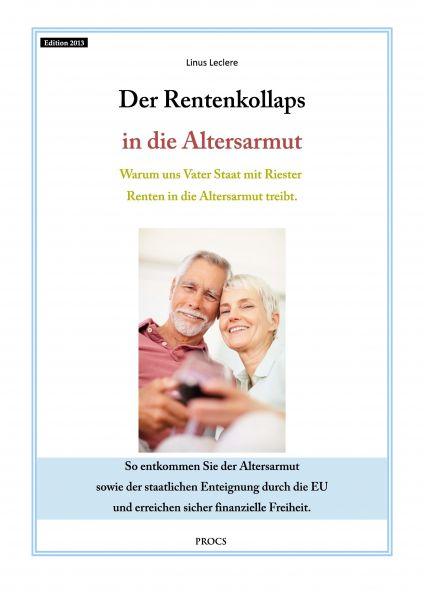 Der Rentenkollaps in die Altersarmut