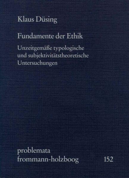 Fundamente der Ethik