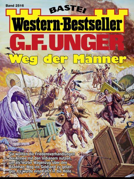 G. F. Unger Western-Bestseller 2516 - Western