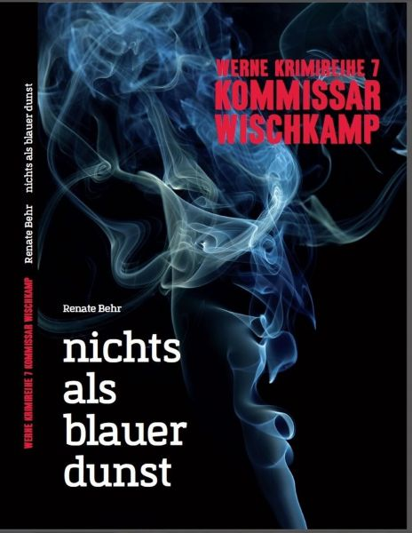 Kommissar Wischkamp: Nichts als blauer Dunst