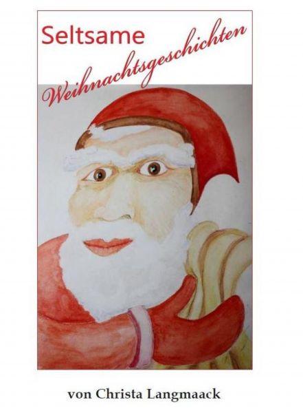 Seltsame Weihnachtsgeschichten