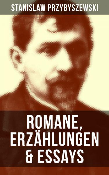 Stanislaw Przybyszewski: Romane, Erzählungen & Essays