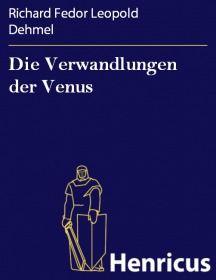 Die Verwandlungen der Venus
