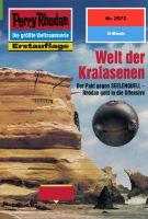 Perry Rhodan 2073: Welt der Kralasenen (Heftroman)