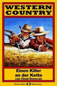 WESTERN COUNTRY 36: Einen Killer an der Kette