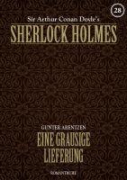 Sherlock Holmes 28 - Eine grausige Lieferung
