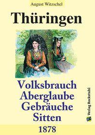 Thüringen - Volksbrauch, Aberglaube, Sitten und Gebräuche 1878