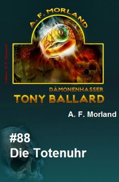 Tony Ballard #88: Die Totenuhr