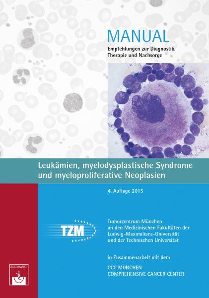 Leukämien, myelodysplastische Syndrome und myeloproliferative Neoplasien