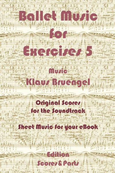 Ballet Music for Exercises 5