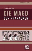 Die Magd der Pharaonen