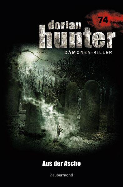 Dorian Hunter 74 - Aus der Asche