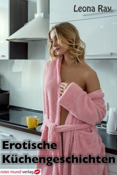 Erotische Küchengeschichten