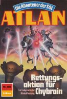 Atlan 586: Rettungsaktion für Chybrain (Heftroman)