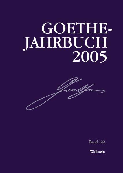 Goethe-Jahrbuch 122, 2005