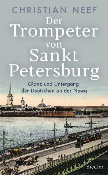 Der Trompeter von Sankt Petersburg