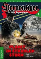 Sternentiger 02 - Planet im Strahlensturm