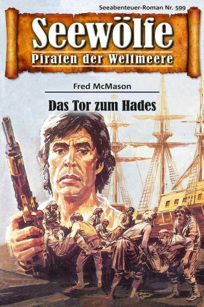 Seewölfe - Piraten der Weltmeere 599