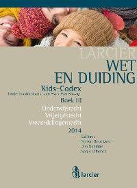 Wet & Duiding Kids-Codex Boek III