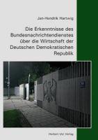 Die Erkenntnisse des Bundesnachrichtendienstes über die Wirtschaft der Deutschen Demokratischen Repu