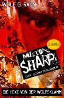 Schrecken der Wolfsklamm: Milton Sharp #22