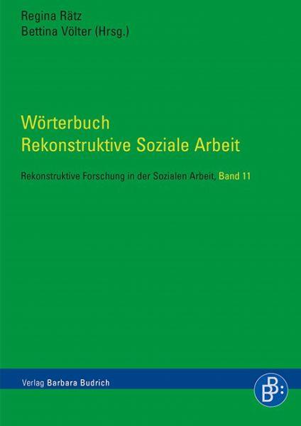 Wörterbuch Rekonstruktive Soziale Arbeit