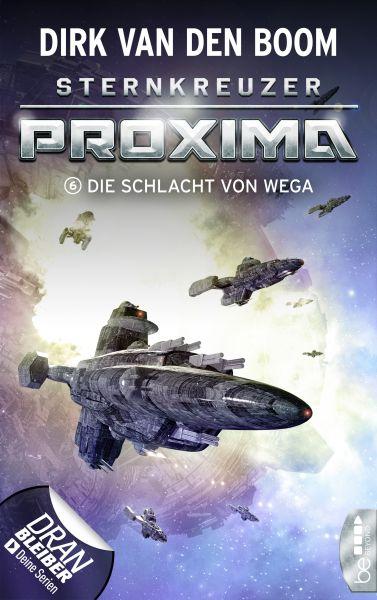Sternkreuzer Proxima - Die Schlacht von Wega