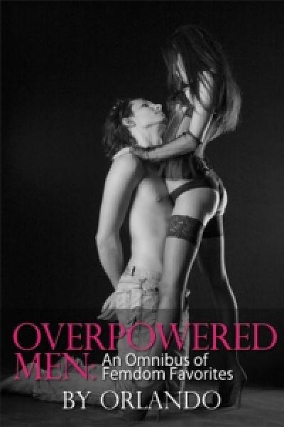 Overpowered Men