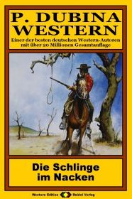 P. Dubina Western, Bd. 13: Die Schlinge im Nacken