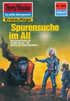 Perry Rhodan 1602: Spurensuche im All (Heftroman)
