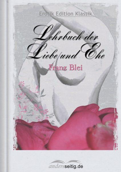 Lehrbuch der Liebe und Ehe