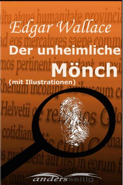 Der unheimliche Mönch (mit Illustrationen)