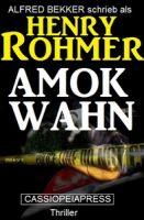 Henry Rohmer Thriller - Amok-Wahn