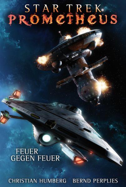 Star Trek - Prometheus 1: Feuer gegen Feuer