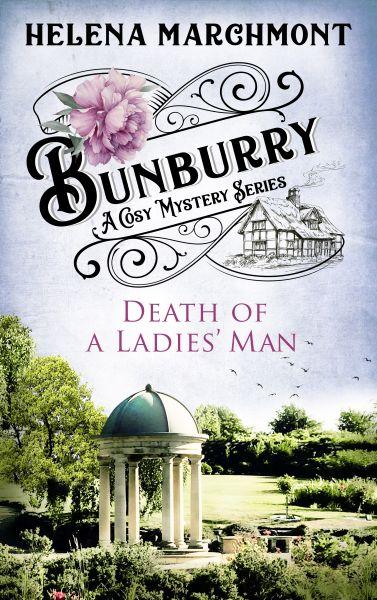 Bunburry - Death of a Ladies' Man