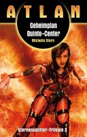 ATLAN Sternensplitter 3: Geheimplan Quinto-Center