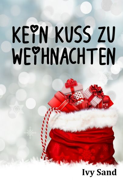 Kein Kuss zu Weihnachten