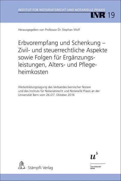 Erbvorempfang und Schenkung - Zivil- und steuerrechtliche Aspekte sowie Folgen für Ergänzungsleistun