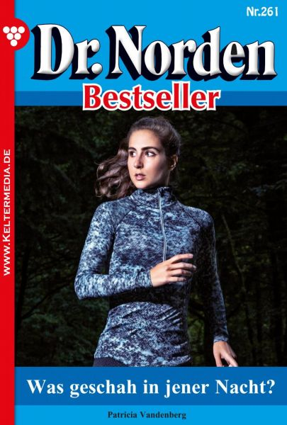 Dr. Norden Bestseller 261 - Arztroman