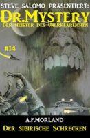 Dr. Mystery #14: Der sibirische Schrecken
