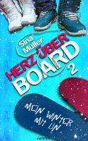 Herz über Board 2: Mein Winter mit Lin