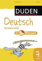Deutsch in 15 Minuten - Grammatik 7. Klasse
