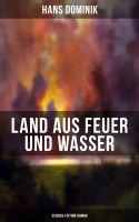 Land aus Feuer und Wasser (Science-Fiction-Roman)